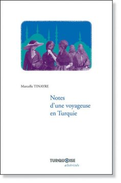 01-Note-dune-voyageuse-Marcelle-Tinayre-Editions-Turquoise-400x607